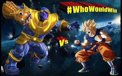 #WhoWouldWin: Thanos vs Goku