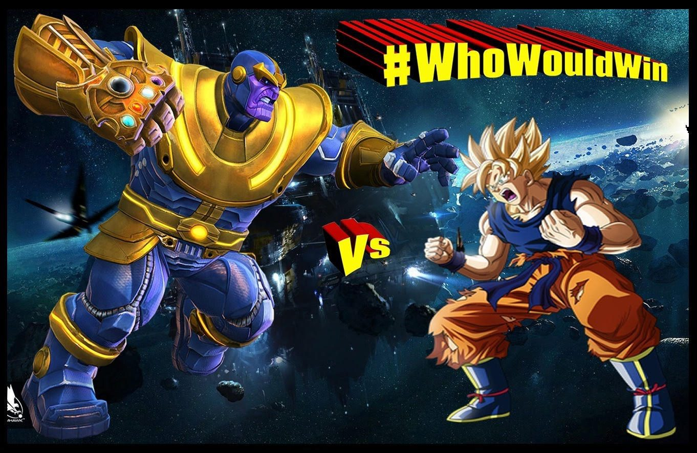 Goku Vs Thanos: #WhoWouldWin: Thanos Vs Goku