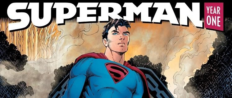 Superman: Year One and a Reflection on the Origin of Superman