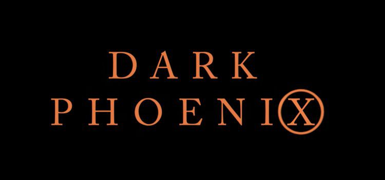 X-Men Dark Phoenix Film and Special Features (Review)