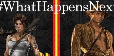 What Happens Next: Indiana Jones vs. Lara Croft