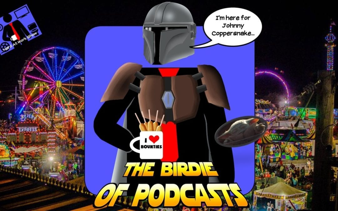 Hard At Work Episode #138: The Birdie of Podcasts