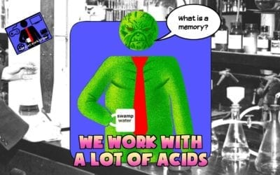 Hard At Work Episode #146: We Work With A Lot of Acids