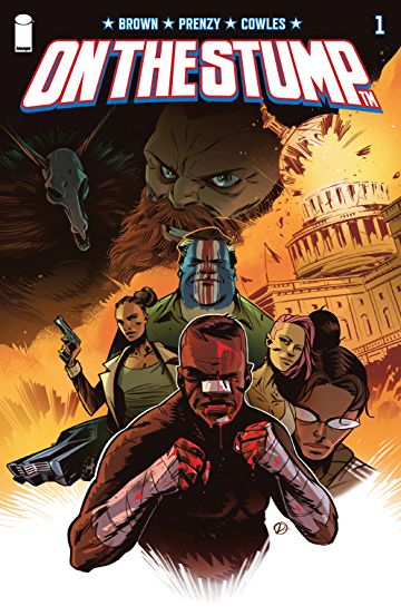On The Stump #1 (Review)