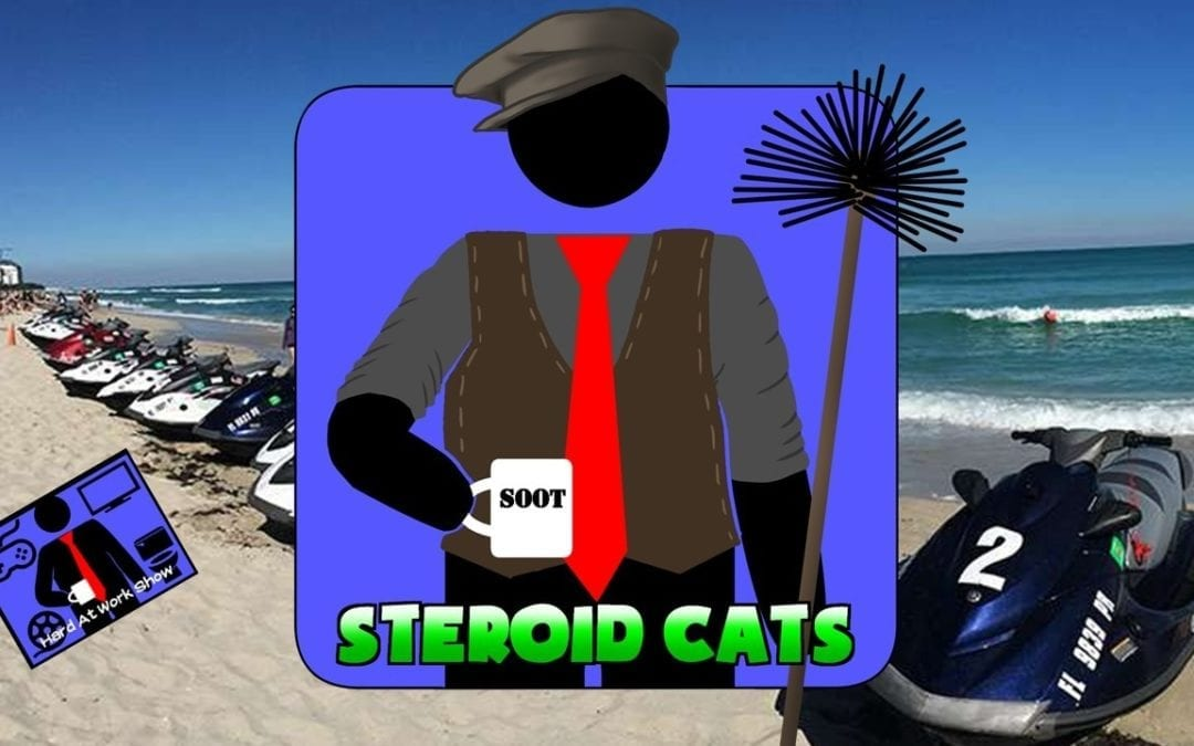 Hard At Work Episode #158: Steroid Cats