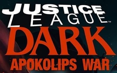 Justice League Dark: Apokolips War (REVIEW)