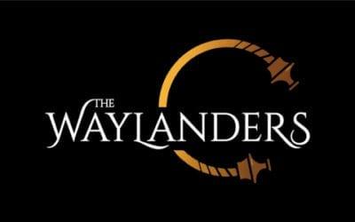 Waylanders Announcement