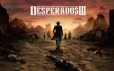 Desperados 3 (REVIEW)