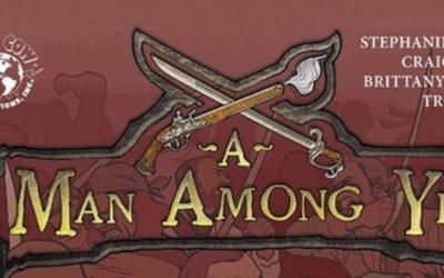 A Man Among Ye # 1 (REVIEW)