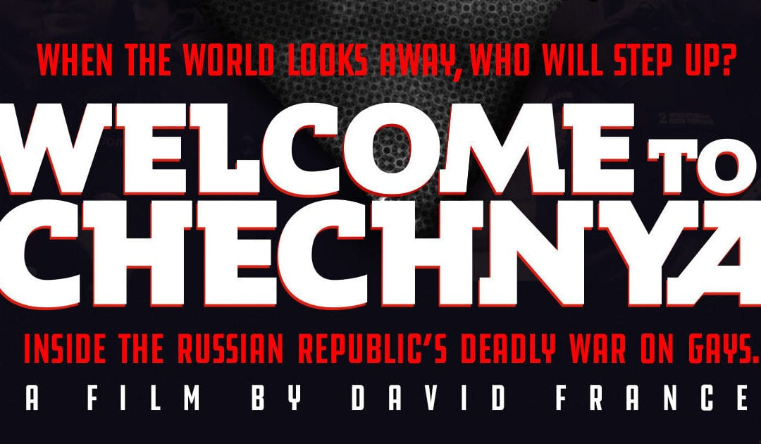 'Welcome to Chechnya' (REVIEW)