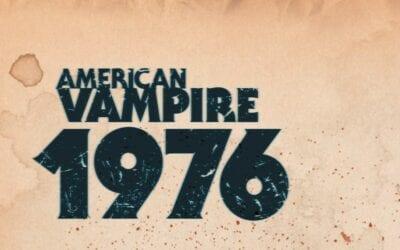 American Vampire 1976 #1 (Review)