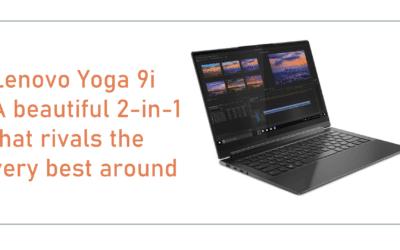 Lenovo Yoga 9i – Full Review | 11th Gen Core i7 & 16GB RAM