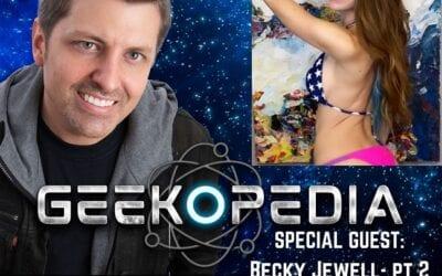 GeekOPedia: Becky Jewell pt 2