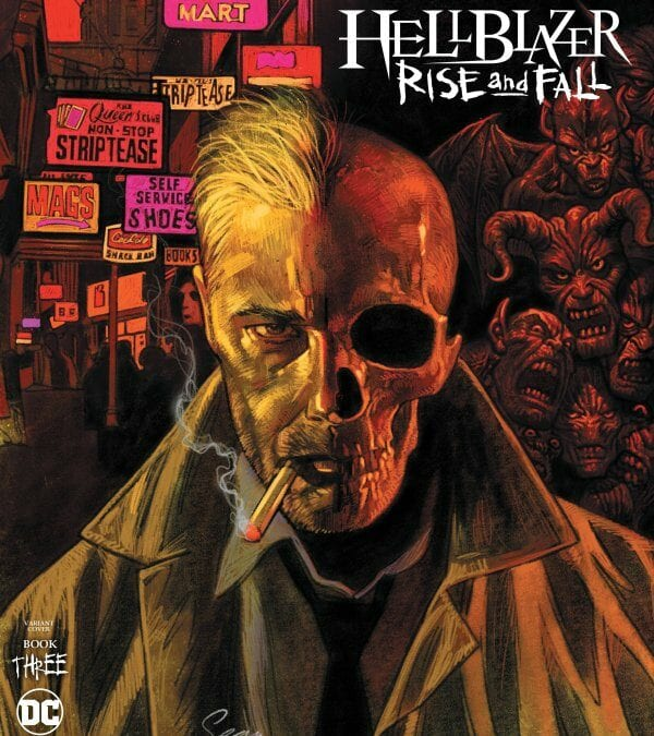 HELLBLAZER: RISE AND FALL #3 (REVIEW)