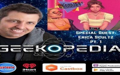 GeekOPedia: Erica Schultz Pt 1.