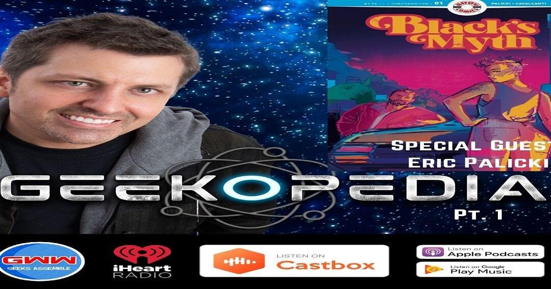 GeekOPedia: Eric Palicki  Pt. 1