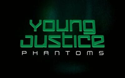 Young Justice Season 4 Phantoms Production Update