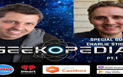 GeekOpedia: Charlie Stickney pt. 1