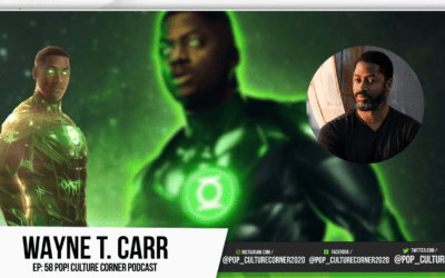 Wayne T. Carr Joins POP! Culture Corner