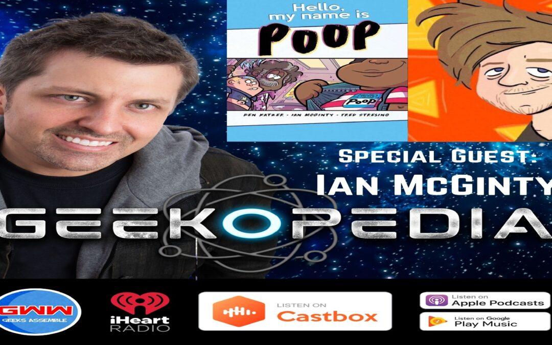 GeekOPedia: Hello My Name is Ian McGinty! (Part 1)